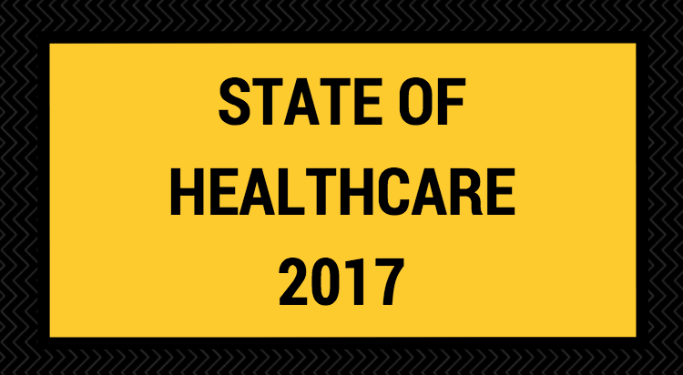 State of Healthcare 2017